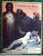 Revue * L'ASSIETTE AU BEURRE *n°114 Du 6/6/1903 < CRIMES DU TZARISME // GRANDJOUAN // HRADECKY - Journaux - Quotidiens