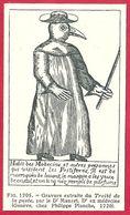 Gravure Extraite Du Traité De La Peste Par Le Dr Manget, Dr En Médecine, 1720, Larousse Médical De 1934 - Vieux Papiers