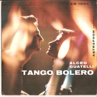 "ALCEO GUATELLI TANGO BOLERO 7""  VG+/VG+ - Country & Folk"