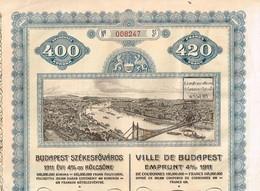 Obligation Ancienne -  Ville De Budapest  Emprunt 4% 1911 - Acciones & Títulos