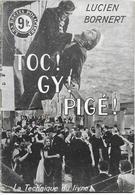 Toc ! Gy ! Pigé ! Par Lucien Bornert - Les Récits Policiers - Livres, BD, Revues