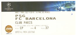 2 Billets Du Match  Football PSG FC Barcelone Du 2-4-2013 En Champion's League - Voetbal