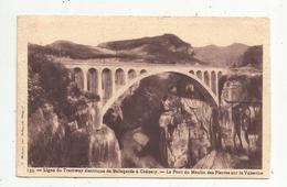 Cp , Chemin De Fer , Ligne Du Tramway électrique De Bellegarde à Chézery ,le Pont Du Moulin Des Pierres, Voyagée 1938 - Ouvrages D'Art