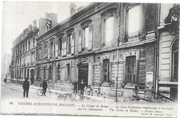 GUERRE EUROPÉENNE 1914/1915 - Le Crime De REIMS - La Sous Préfecture Bombardée - BARA** - - Guerra 1914-18