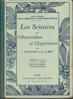 Rare Livre De Sciences  1938  TBE- Par L Pastouriaux Et Le Brun - Books, Magazines, Comics