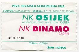 FOOTBALL / FUTBOL / CALCIO - NK Dinamo Zagreb Vs NK Osijek Croatia, Ticket 29. XI 2000. - Match Tickets