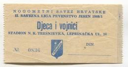 FOOTBALL / FUTBOL / CALCIO - NK TREŠNJEVKA Zagreb Croatia, Ticket 1960s - Match Tickets