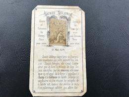 SAINTE SOLANGE Gloire Et Patronne Du Berry Priez Pour Nous 1878 - Images Religieuses