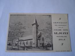 Huivelde - Zele // Verkocht Tvvd Nieuwe Kerk St.Jozef // Geen Adreslijnen!!!! 19?? - Zele