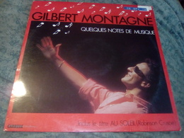 "GILBERT MONTAGNE ""Quelques Notes De Musique"" - Other - French Music"