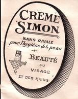 L'Afrique Du Nord Illustrée - Crème Simon - Sans Rivale Pour L'hygiène De La Peau - Beauté Du Visage Et Des Mains - Reclame