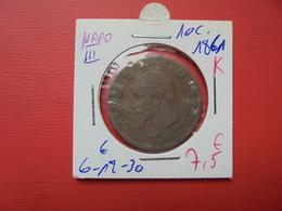"NAPOLEON III. 10 Centimes 1861 ""K"" - France"