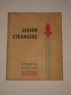 Legion Etrangère - Le Carnet Du Libérable - Sidi Bel Abbes 1959 - Algérie - Historique Camerone Etc. - BE - Books, Magazines  & Catalogs