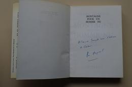 Montagne Pour Un Homme Nu Dédicace Pierre Mazeaud Premier Français En Haut De L'Everest - Autographed