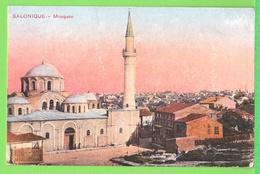 SALONIQUE / LA MOSQUEE ... Carte écrite En 1917 ( 99 Ans ) سالونيك / م&# - Grecia