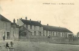YONNE  VINNEUF  La Mairie Et Les écoles - Other Municipalities