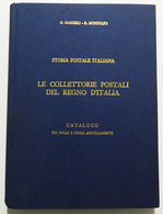 GAGGERO E M: STORIA POSTALE ITALIANA / LE COLLETTORIE POSTALI DEL REGNO D'ITALIA Catalogo Dei Bolli E Degli Annullamenti - Italia