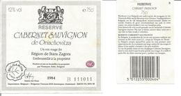 """Etiquette De Vin De Bulgarie """" Cabernet Sauvignon De Oriachovitza 1984 """" - Rouges"""