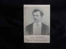 Célébrités .Jules Durand .Secrétaire Du Syndicat Des Ouvriers Charbonniers . Le Havre .Voir 2 Scans . - Syndicats