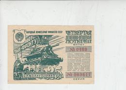 RUSSIA  1944 - Biglietto Lotteria Di Guerra - Fronte Militare - Carroarmato E Militari - Biglietti Della Lotteria
