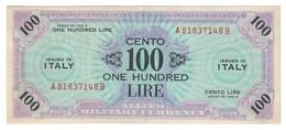 Italy 100 AM Lire 1943A - Residui Colla Al Retro - Some Glue Back - [ 3] Emissioni Militari