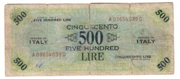 Italy 500 AM Lire 1943A - Falso D'Epoca - Counterfeit - [ 3] Military Issues