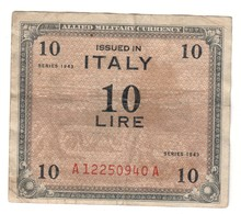 Italy 10 AM Lire 1943 - [ 3] Military Issues