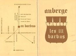 PETIT DEPLIANT PUBLICITE AUBERGE DES 3 BARBUS GENERARGUES  LIEU DIT LE ROUCAN 30 GARD - Advertising