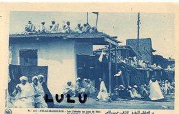 MAROC : édit. Flandrin N° 83.419 Atlas Marocain Les Chleuhs Un Jour De Fête - Otros