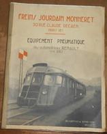 Freins Jourdain Monneret – Equipements De Frein Et Servo-Commandes Des Automotrices Renault Type ABJ - Railway