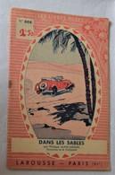 Les Livres Roses Jeunesse N° 684 DANS LES SABLES Alain-Gérard Illustrations M. Toussaint Livre Ancien Selenodonte - Livres, BD, Revues