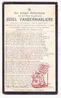 DP Oorlogsslachtoffer WOI 14-18 Odiel VanderMarliere ° Dikkebus Ieper † 1922 Gesneuveld / Bos Houthulst Staden Langemark - Images Religieuses