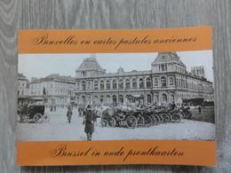Brussel  * (Boek)   Brussel In Oude Prentkaarten - Bruxelles En Cartes Postales Anciennes - België
