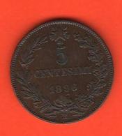5 Centesimi 1896 Roma Re Umberto I° Regno D'Italia - 1861-1946 : Royaume