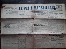 Guerre,JOURNAL LE PETIT MARSEILLAIS,12 Aout 1943 Nouvelles Marseille Trafic Tabac,front De Sicile Incendies Volontaires - Kranten