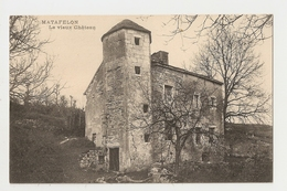 01 Matafelon, Le Vieux Chateau (3476/3552) - France