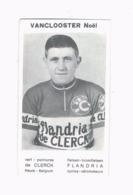VANCLOOSTER Noël.  Wielrenner Coureur Cycliste  Flandria - Radsport