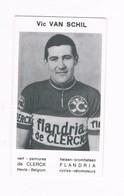Vic VAN SCHIL.  Wielrenner Coureur Cycliste  Flandria - Radsport