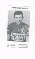 VRANCKEN Herman.  Wielrenner Coureur Cycliste  Flandria - Radsport