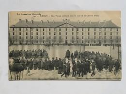 C.P.A. 54 NANCY : Une Parade Militaire Dans La Cour De La Caserne THIRY, Animé, Timbre En 1905 - Nancy