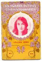 Librito De 30 Paginas  La Novela Intima Cinematografica  Lillian Gish. - Libros, Revistas, Cómics