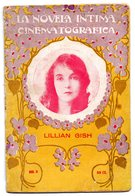 Librito De 30 Paginas  La Novela Intima Cinematografica  Lillian Gish. - Sin Clasificación