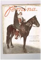 Mode - Fémina N°275 Lucie Delarue-Mardrus Fête Du Cirque De Paris - Pub Onoto Cycle Jupiter -Robine Alexandre -De Bellet - 1900 - 1949