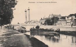Toulouse - Le Canal Au Pont Des Minimes - Au Dos Société Anonyme Des Ferronneries Du Midi - Toulouse