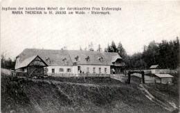 Jagdhaus Der Kaiserlichen Hoheit Der Durchlauchten Frau Erzherzogin Maria Theresia In St. Jakob Im Walde - Steiermark - Österreich