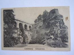 Luxembourg Schlossbrücke Circulée 1923 Schoren - Luxemburg - Stad