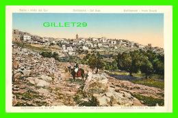 BETHLÉHEM, PALESTINE - VUE DU SUD DE LA VILLE - BELEN, VISTA DEL SUR - - Palestine