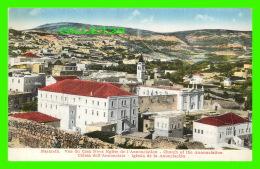 NAZARETH, PALESTINE -  VUE DU CASA NOVA ÉGLISE DE L'ANNONCIATION - - Palestine