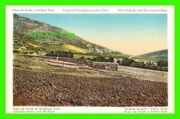 NAPLOUSE, PALESTINE -  PUITS DE JACOB ET ANCIENNE SICAR - POZO DE JACOB Y ANTIGUA SICAR - - Palestine