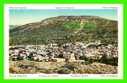 NAPLOUSE, PALESTINE -  VUE DE LA VILLE - VISTA DE NAPLUSA - - Palestine